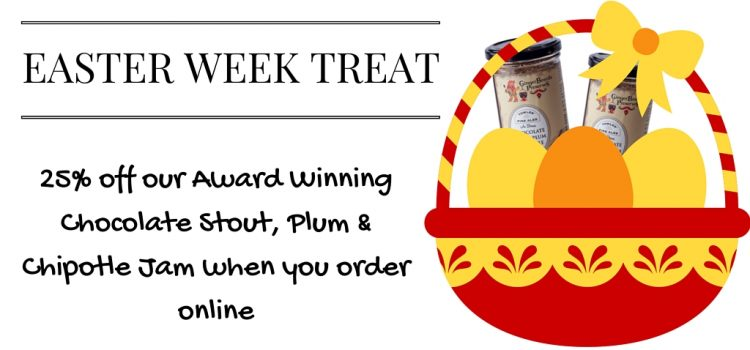 Easter Week Treat 25% off Chocolate Stout, Plum & Chipotle Jam